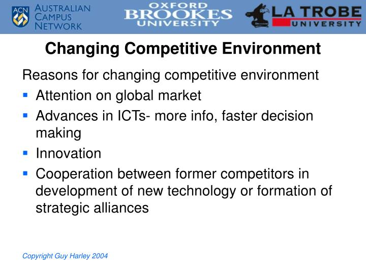Changing Competitive Environment