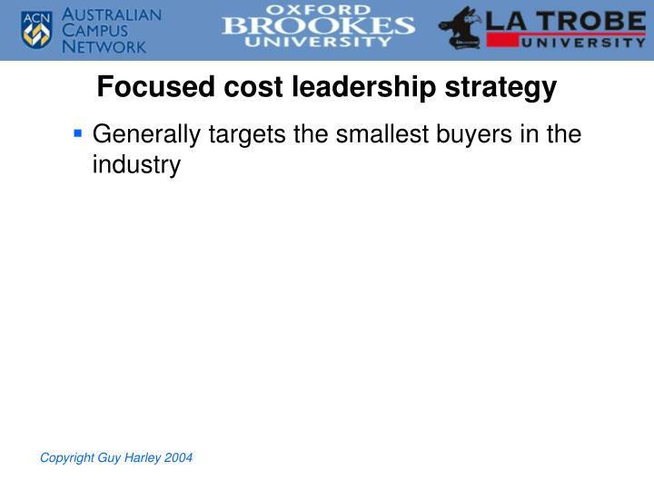 Focused cost leadership strategy