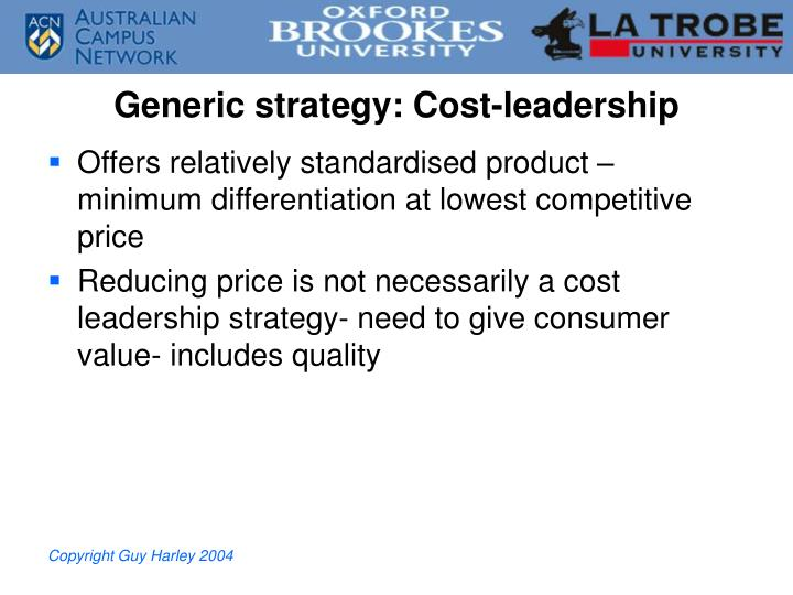 Generic strategy: Cost-leadership