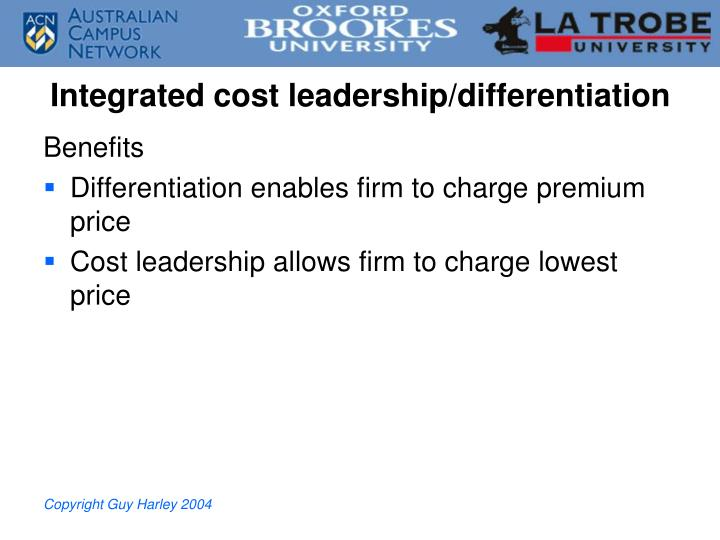 Integrated cost leadership/differentiation