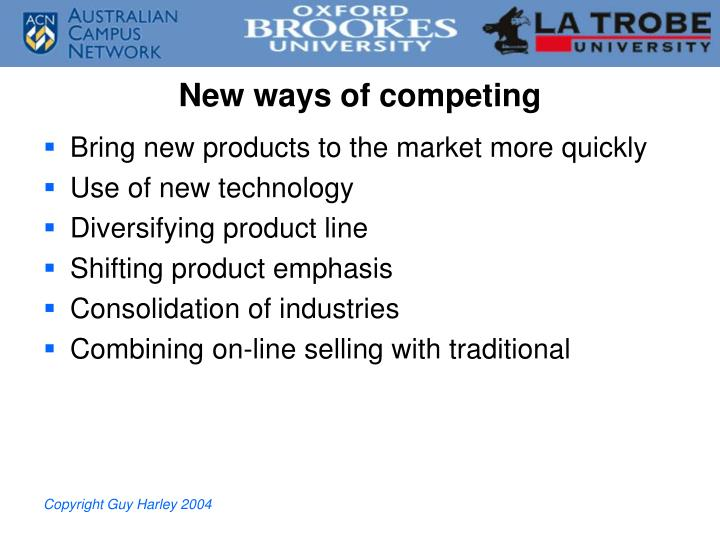 New ways of competing