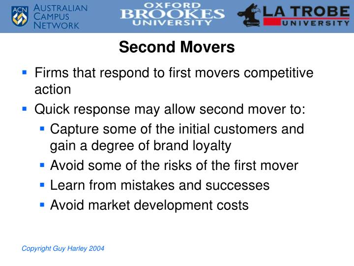 Second Movers
