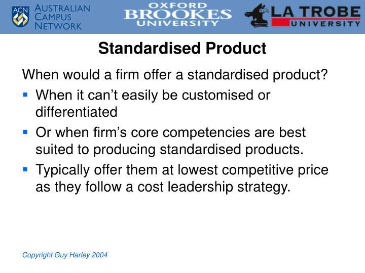 Standardised Product