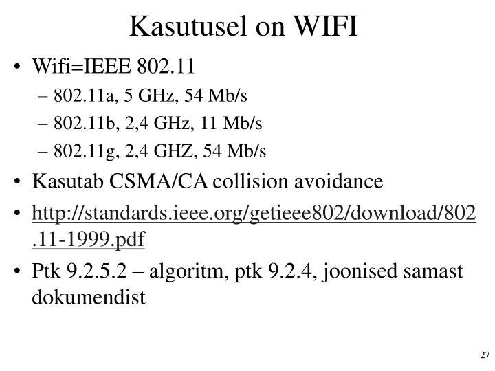 Kasutusel on wifi