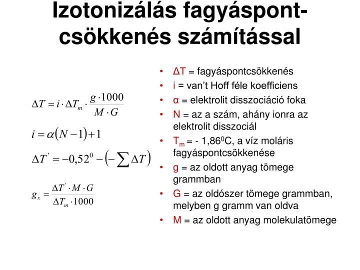 Izotonizálás fagyáspont- csökkenés számítással