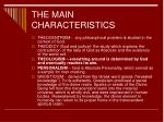 the main characteristics