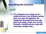 describing the cartoons