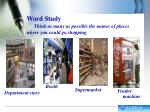 word study think as many as possible the names of places where you could go shopping