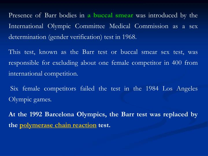 Presence of Barr bodies in