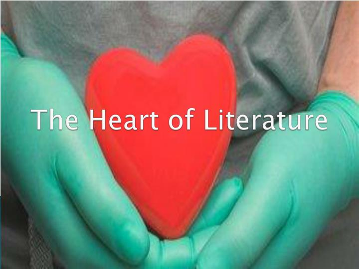 the heart of literature n.