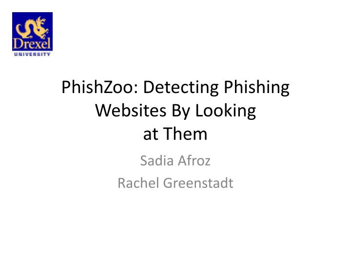 phishzoo detecting phishing websites by looking at them