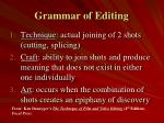 grammar of editing