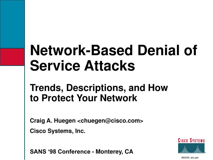 Network based denial of service attacks