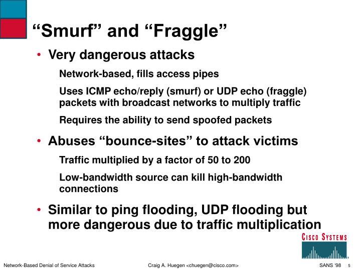 """""""Smurf"""" and """"Fraggle"""""""
