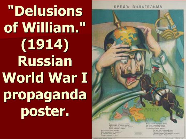 """""""Delusions of William."""" (1914) Russian World War I propaganda poster."""