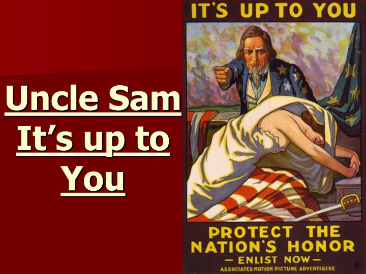 Uncle Sam It's up to You