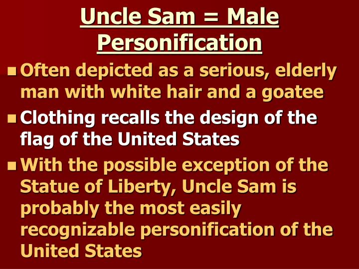 Uncle Sam = Male Personification