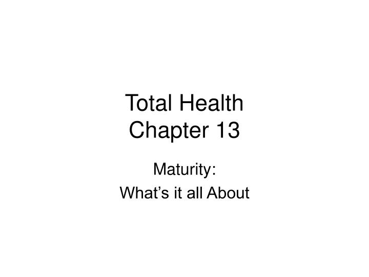 total health chapter 13 n.