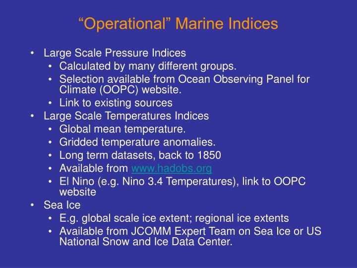 """Operational"" Marine Indices"
