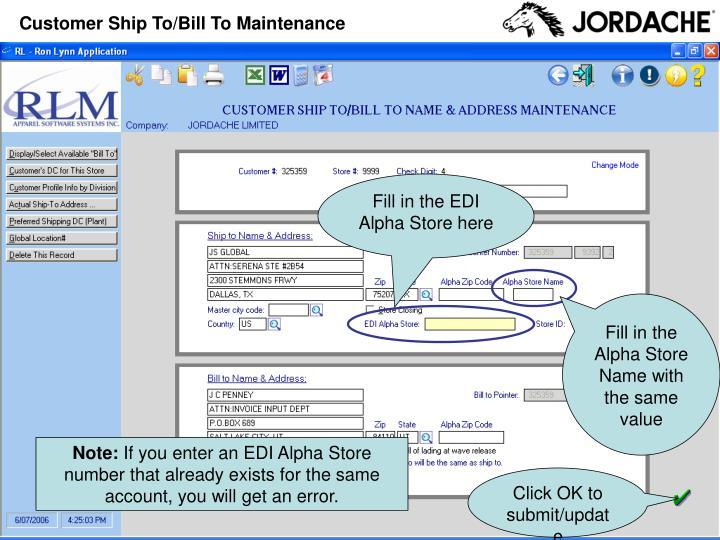 Customer Ship To/Bill To Maintenance