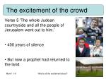 the excitement of the crowd
