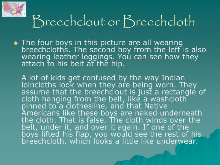 Breechclout or Breechcloth