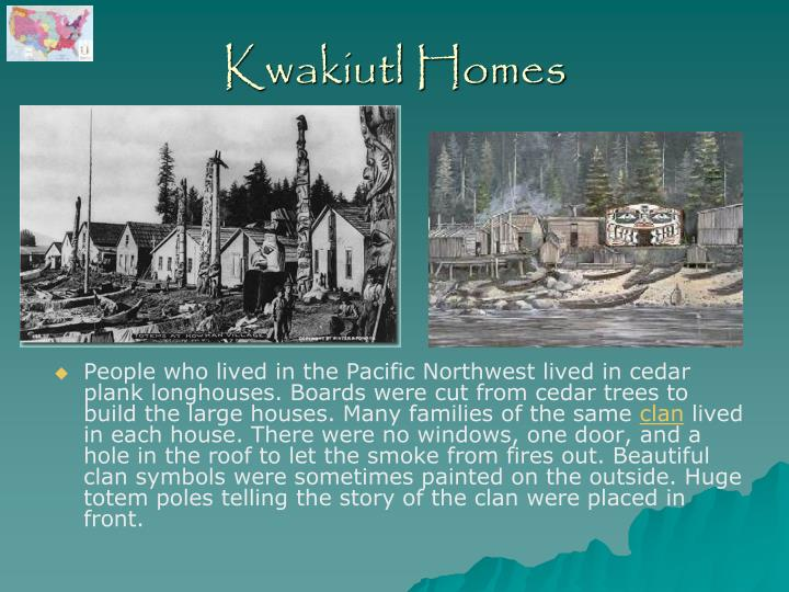 Kwakiutl Homes