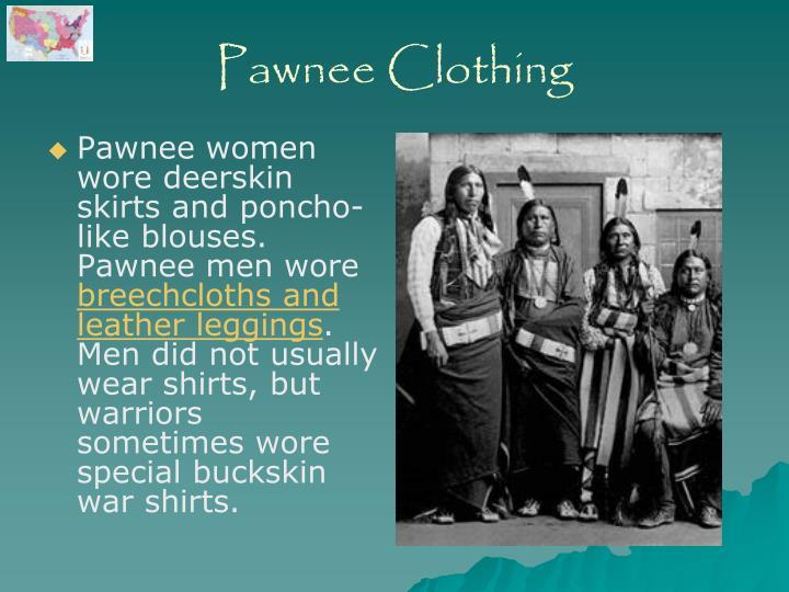 Pawnee Clothing
