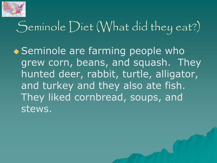 Seminole Diet (What did they eat?)