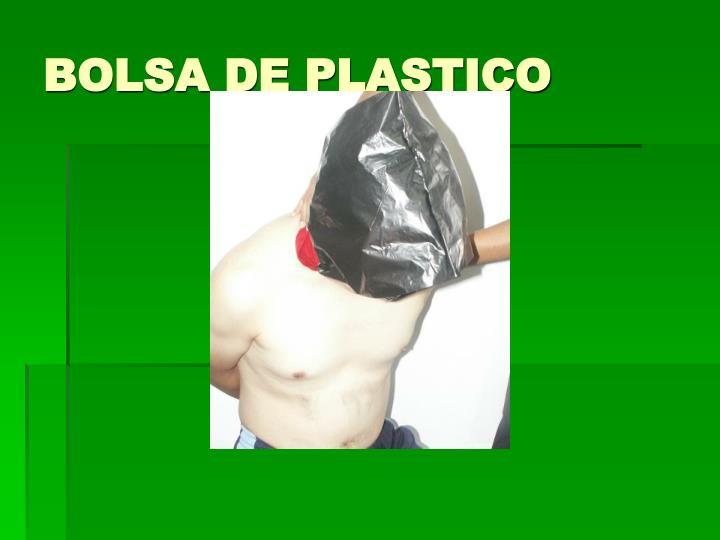 BOLSA DE PLASTICO