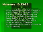 hebrews 10 23 25