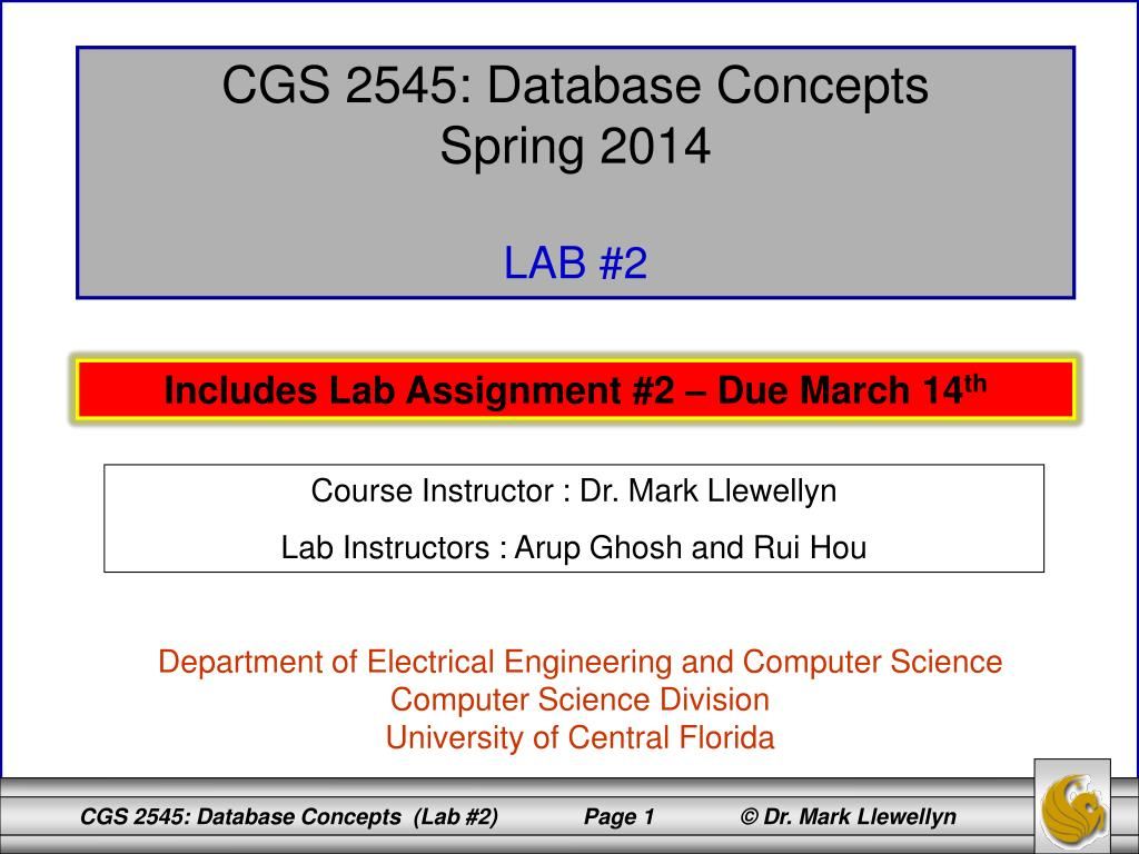 PPT - CGS 2545: Database Concepts Spring 2014 LAB #2 PowerPoint