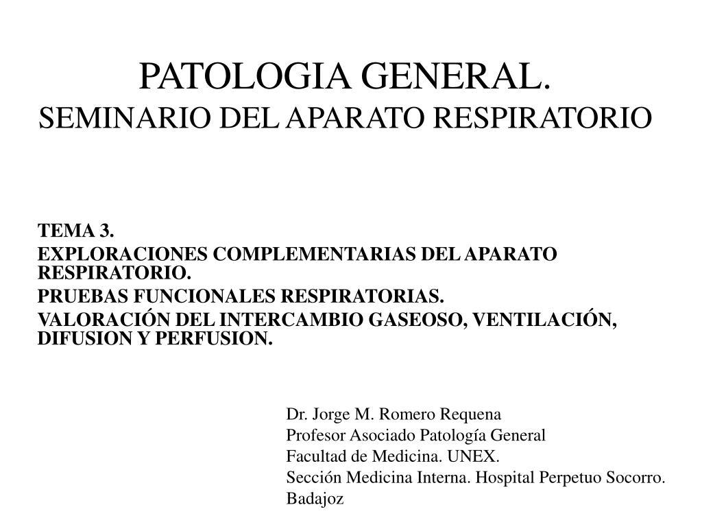 PPT - PATOLOGIA GENERAL. SEMINARIO DEL APARATO RESPIRATORIO ...