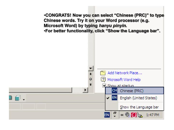 """CONGRATS! Now you can select """"Chinese (PRC)"""" to type Chinese words. Try it on your Word processor (e.g. Microsoft Word) by typing"""