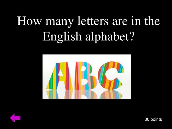 How many letters are in the English alphabet?