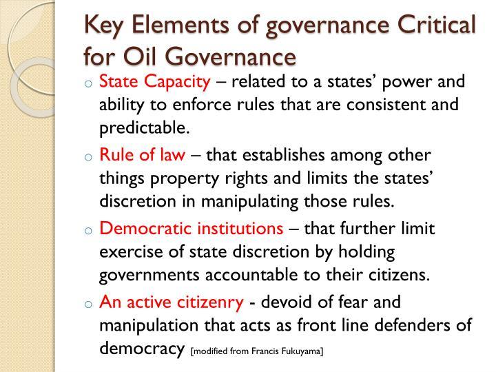 Key elements of governance critical for oil governance
