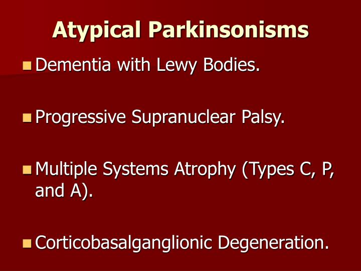 Atypical Parkinsonisms