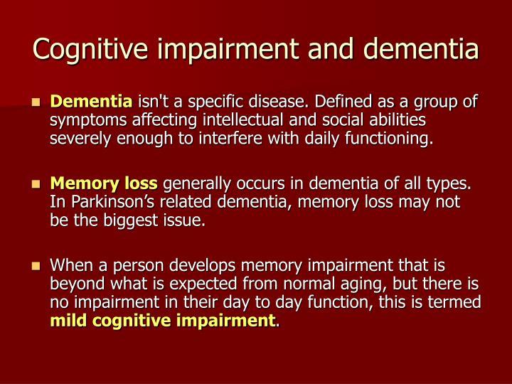 Cognitive impairment and dementia