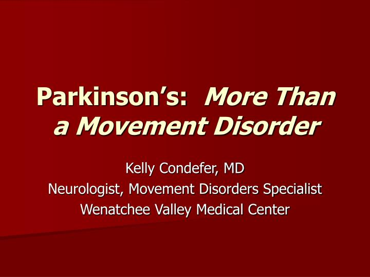Parkinson s more than a movement disorder
