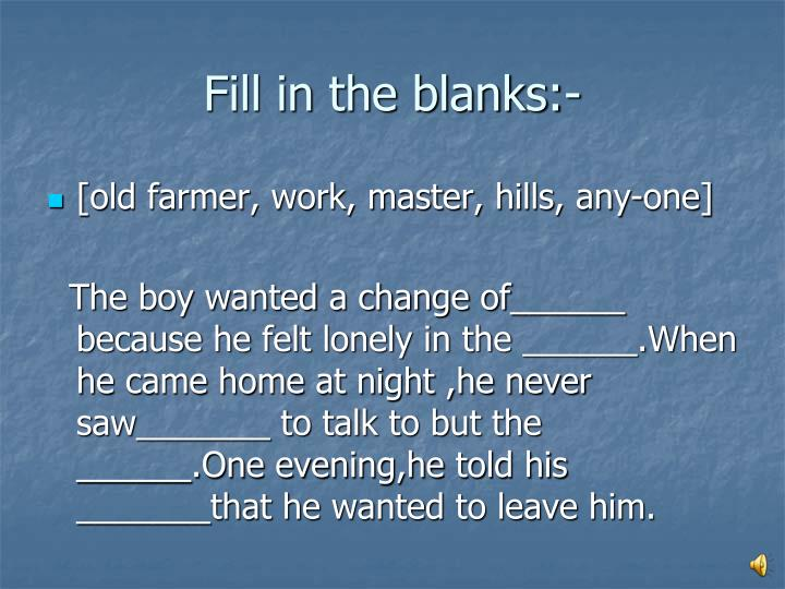 Fill in the blanks:-