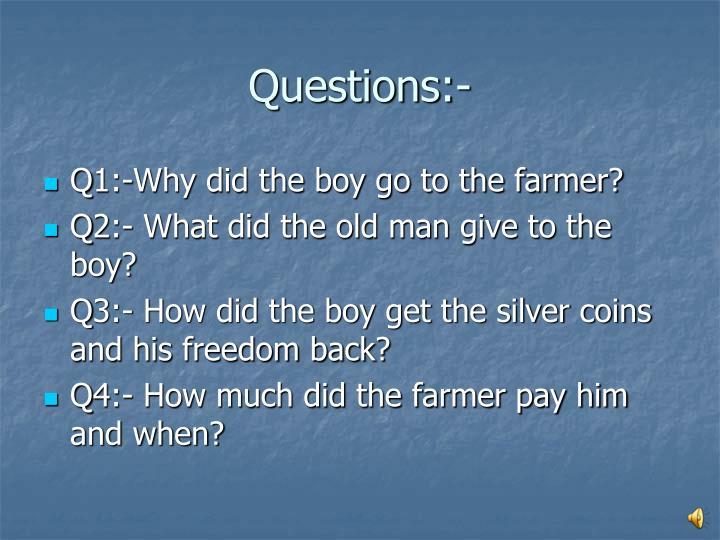 Questions:-