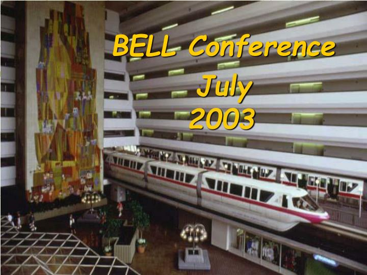 BELL Conference