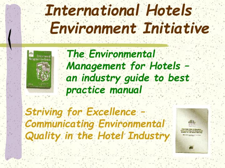 The Environmental Management for Hotels –