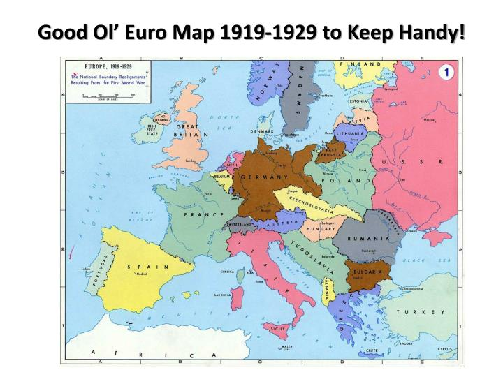 Good ol euro map 1919 1929 to keep handy
