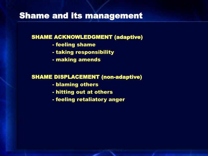 Shame and its management