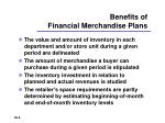 benefits of financial merchandise plans
