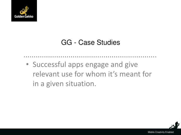 GG - Case Studies