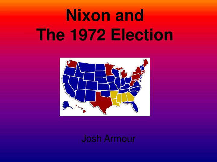 nixon and the 1972 election n.