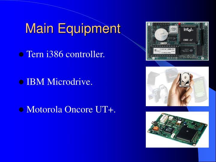 Main Equipment