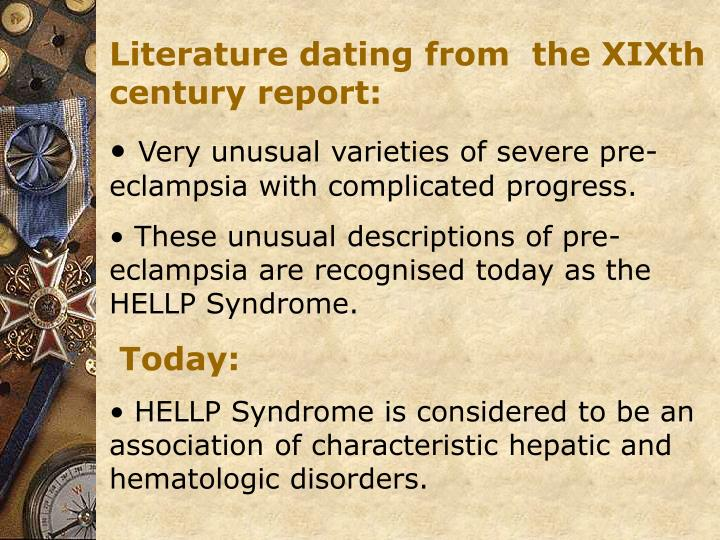 Literature dating from  the XIXth century report: